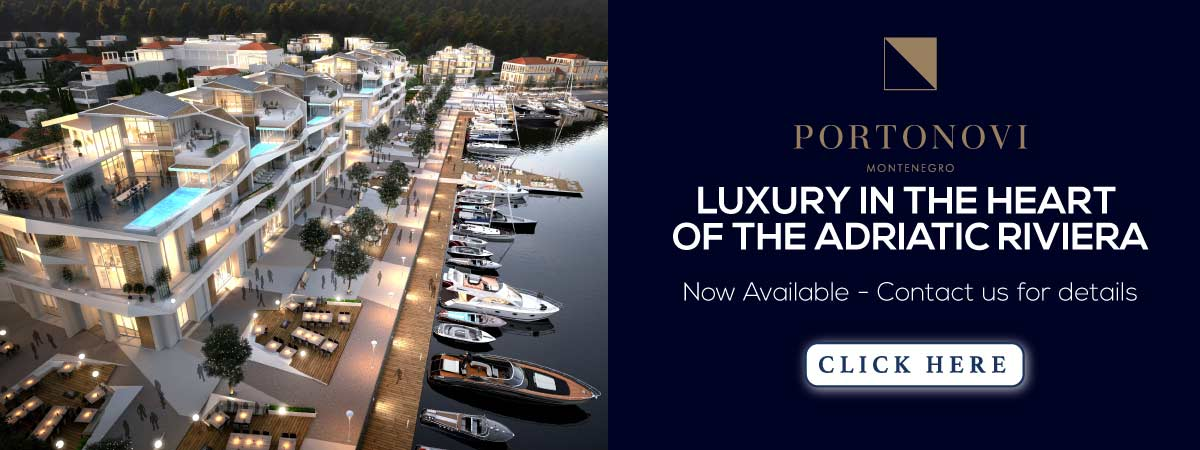 Portonovi Montenegro  luxury in the heart of the Adriatic Riviera